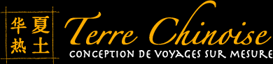 Terre Chinoise - Conception de voyages sur mesure